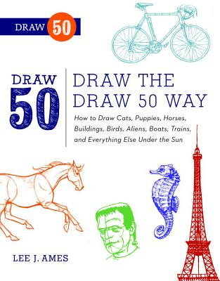 Draw the Draw 50 Way By Ames, Lee J.